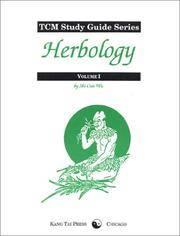 TCM Study Guide Series: Herbology, volume 1