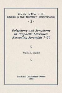 POLYPHONY AND SYMPHONY VOL 2 (Studies in Old Testament Interpretation)