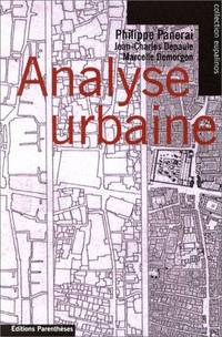 ANALYSE URBAINE. by  Philippe Panerai - Paperback - 1999 - from Nelson & Nelson, Booksellers (Wise Street Books) (SKU: 41283)