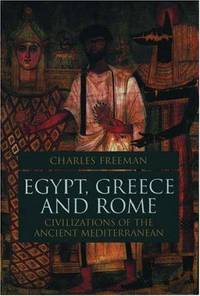 Egypt, Greece and Rome: Civilization of the Ancient Mediterranean