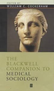 Blackwell Companion To Medical Sociology