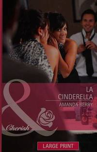 L.A. Cinderella (Mills & Boon Largeprint Special Edition)