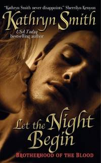 Let the Night Begin (The Brotherhood of Blood, Book 4)