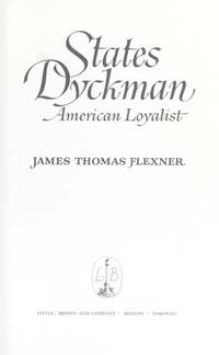 States Dyckman American Loyalist by  Thomas  James - First Edition - 1980 - from Rickaro Books Ltd (SKU: 025162)