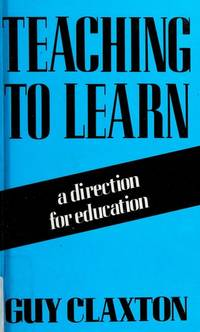 image of Teaching to Learn: A Direction for Education (Cassell Education Series)