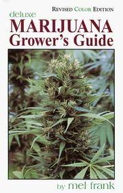 Marijuana Grower's Guide Deluxe: Revised Color Edition