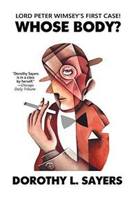 image of Whose Body? (Lord Peter Wimsey Mysteries)