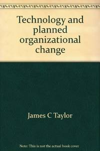 Technology and planned organizational change