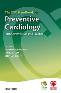 The ESC Handbook of Preventive Cardiology: Putting Prevention into Practice (The European Society...