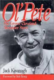 Ol' Pete: The Grover Cleveland Alexander Story