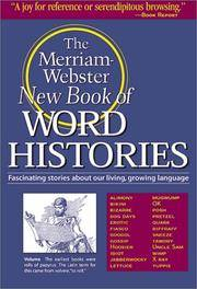 The Merriam-Webster New Book of Word Histories by Merriam-Webster - Paperback - from HawkingBooks and Biblio.com