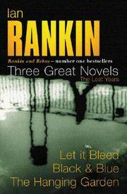 image of Three Great Novels: Let it Bleed / Black & Blue / The Hanging Garden