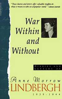 image of War Within & Without: Diaries And Letters Of Anne Morrow Lindbergh, 1939-1944 (Harvest Book)