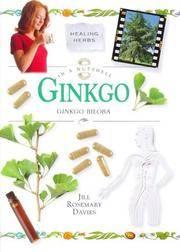 Ginkgo Biloba (In a Nutshell, Healing Herbs Series)