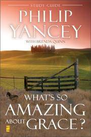What's So Amazing About Grace? Study Guide