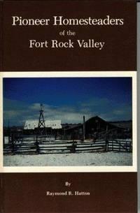 Pioneer homesteaders of the Fort Rock Valley