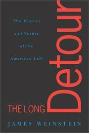 The Long Detour: The History and Future of the American Left