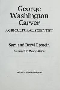 George Washington Carver: Agricultural Scientist (Young Yearling series)