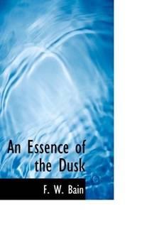 An Essence Of the Dusk