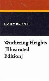 image of Wuthering Heights [Illustrated Edition]