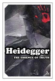 Essence of Truth: On Plato's Parable of the Cave and the Theaetetus (Continuum Impacts) by Martin Heidegger - Paperback - 2004-12-09 - from Ergodebooks (SKU: SONG0826477046)
