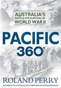 Pacific 360 - Australia's Battle for Survival in World War II