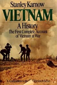 Vietnam, a History: The First Complete Account of Vietnam at War