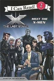 X-Men: The Last Stand: Meet the X-Men (I Can Read Book 2)