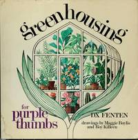 Greenhousing for Purple Thumbs
