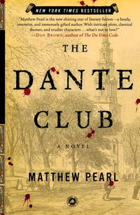 The Dante Club by Matthew Pearl - Paperback - Trade Paperback  - 2003 - from pine hill books (SKU: 005260)