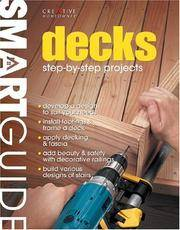 Smart Guide: Decks: Step-by-Step Projects (Smart Guide)