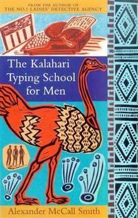 The Kalahari Typing School for Men (No. 1 Ladies Detective Agency 4)