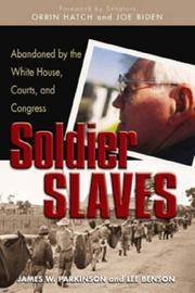 SOLDIER SLAVES. Abandoned by the White House, Courts, and Congress.