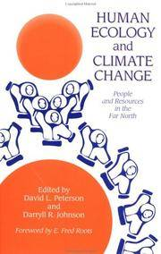 Human Ecology and Climate Change: People and Resources in the Far North