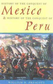 image of History of the Conquest of Mexico & History of the Conquest of Peru