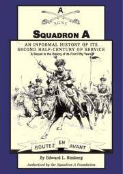 Squadron A: An Informal History of its Second Half-Century of Service: A Sequel to the History of...