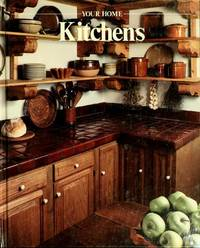 YOUR HOME: KITCHENS