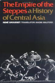 image of The Empire of the Steppes: A History of Central Asia