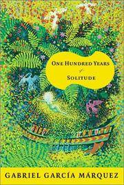 One Hundred Years of Solitude by Marquez, Gabriel Garcia