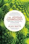 image of JOYOUS COSMOLOGY: Adventures In The Chemistry Of Consciousness