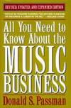 All You Need to Know About the Music Business by  Donald S Passman - Hardcover - 2nd Updtd & Exp ed. - 1994 - from Malvern Phillips and Biblio.com