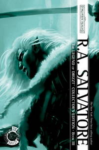 The Legend of Drizzt Collector's Edition, Book III (Bk.3)