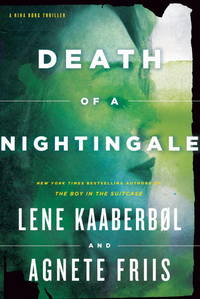 Death of a Nightingale by Kaaberbol, Lene, Friis, Agnete