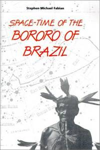 Space-Time of the Bororo of Brazil,