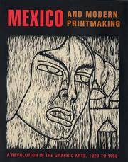Mexico and Modern Printmaking: A Revolution in the Graphic Arts, 1920 to 1950 (Philadelphia Museum of Art) by  John [Editor] Ittmann - Hardcover - 2006-11-15 - from Barner Books (SKU: BR-04192020-B)