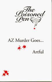AZ Murder Goes... Artful.