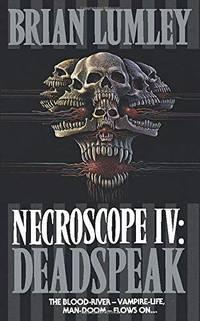 image of Necroscope: Deadspeak No. 4 (Necroscope Series)