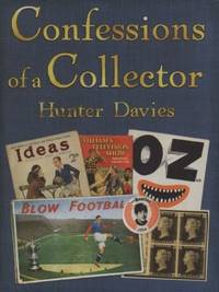 Confessions Of a Collector