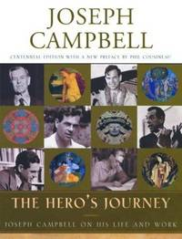 The Hero's Journey: Joseph Campbell on his Life and Work.