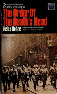 The Order of the Death's Head by  Heinz Hohne - Paperback - 1st Edition 5th or later Printing - 1986 - from Montbooks and Biblio.com